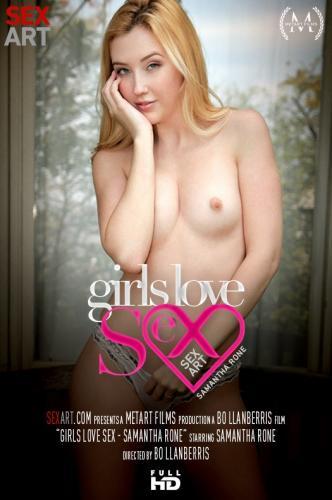 Girls Love Sex - Samantha Rone