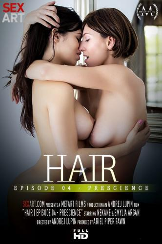 Hair Episode 4 - Prescience